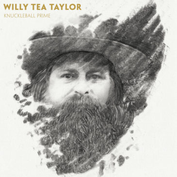 Willy Tea Taylor - Knuckleball Prime